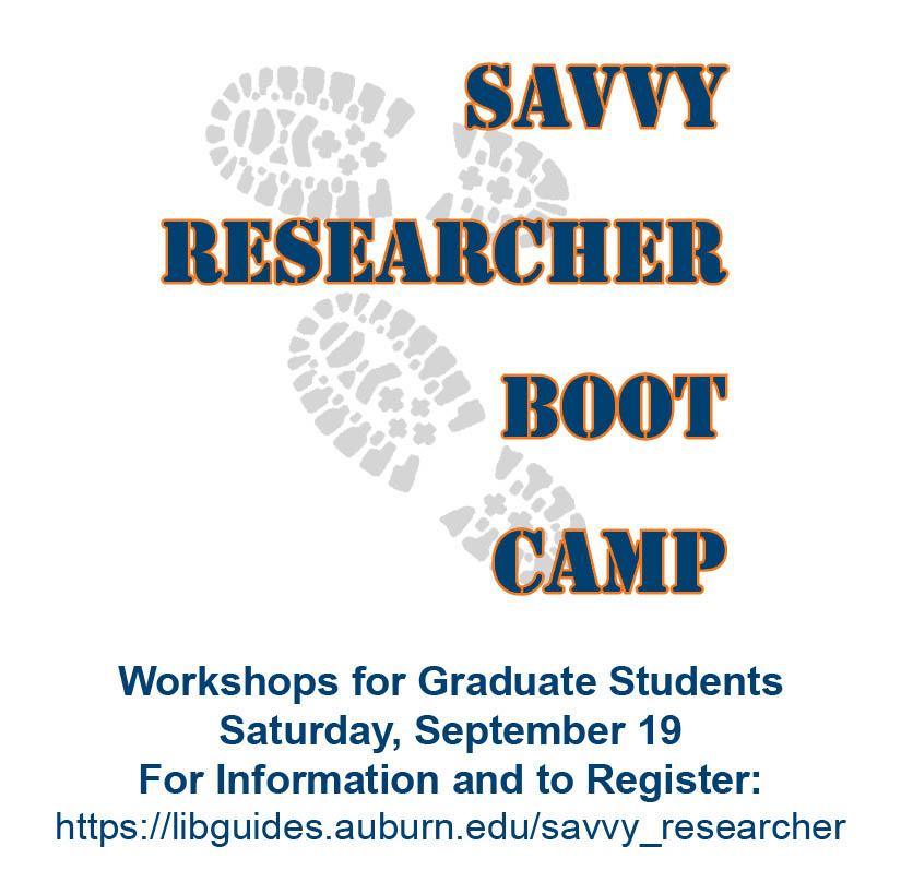 boot print watermark. Savvy Researcher Boot Camp. Workshops for Graduate Students. Saturday, Spetember 19. For Information and to Register: