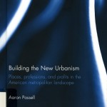 Building the New Urbanism
