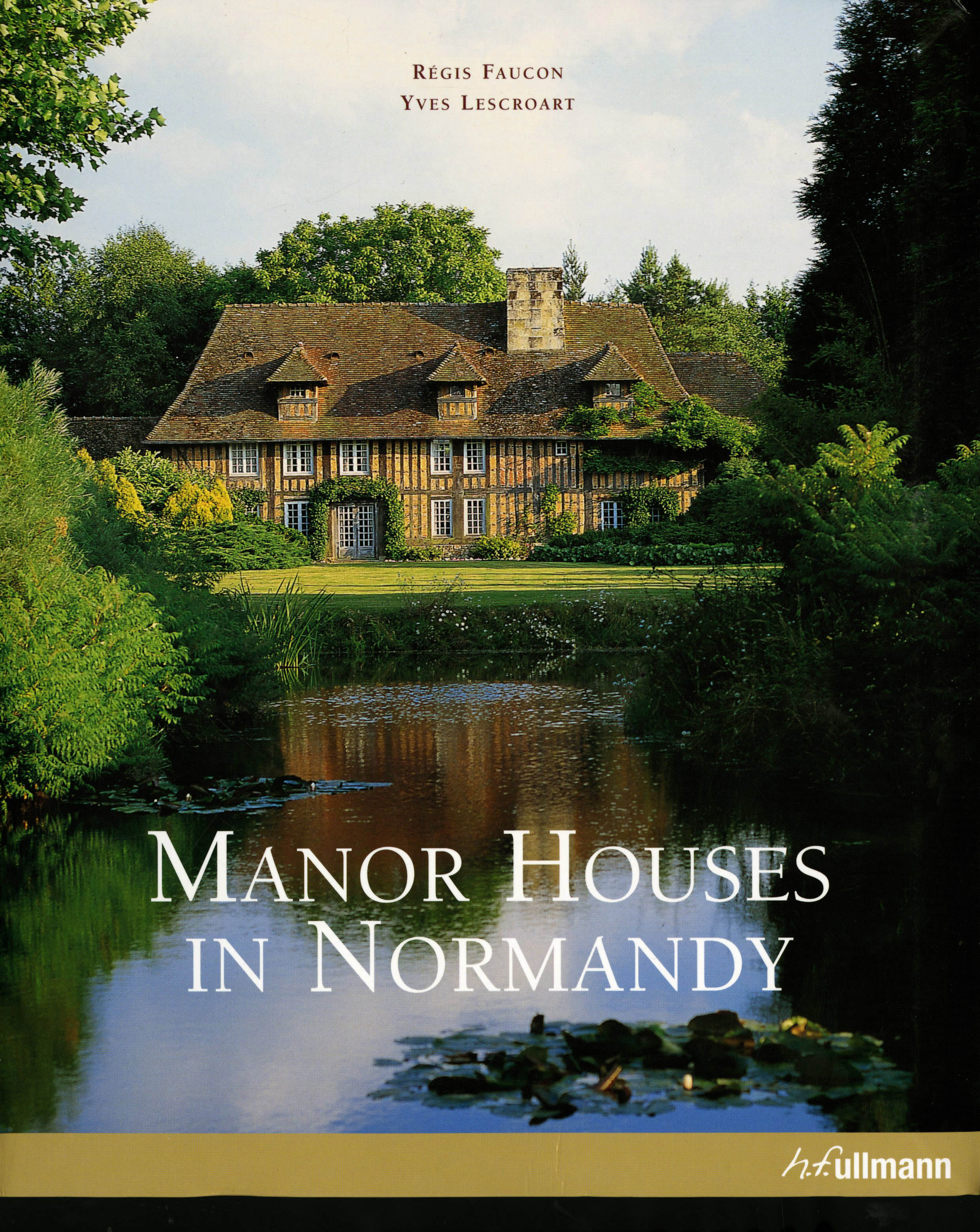 Manor Houses of Normandy