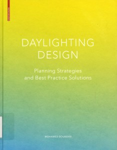 Daylighting Design--Planning Strategies and Best Practice Solutions