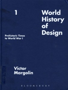 World History of Design--Prehistoric Times to World War I