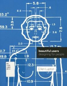 Beautiful Users--Desgining for People