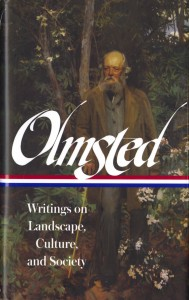 Olmsted--Writings on Landscape, Culture, and Society