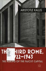 The Third Rome, 1922-1943