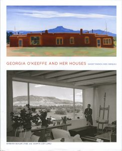 Georgia O'Keefe and Her Houses