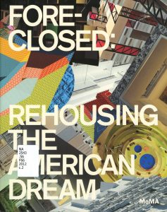 Foreclosed--Rehousing the American Dream