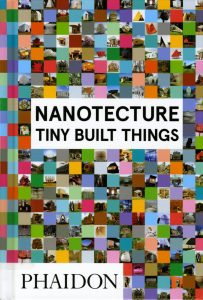 Nanotecture--Tiny Built Things