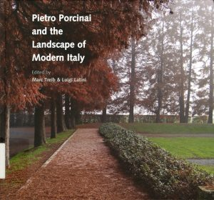 Pietro Porcinai and the Landscape of Modern Italy