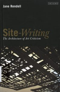 Site-Writing--The Architecture of Art Criticism