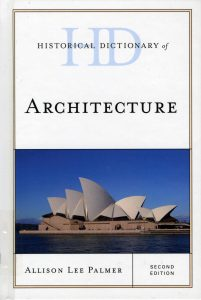 Historical Dictionary of Architecture