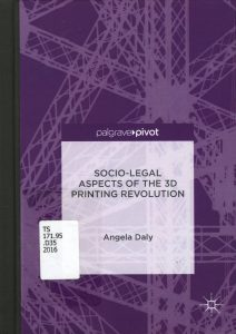 socio-legal-aspects-of-the-3d-printing-revolution