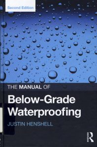 The Manual of Below Grade Waterproofing