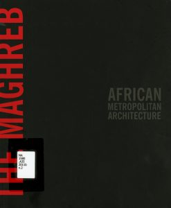 african-metropolitan-architecture-the-maghreb